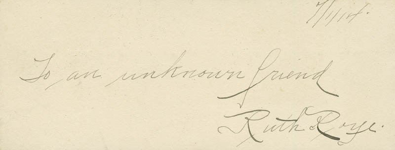Image 1 for Ruth Roye - Autograph Sentiment Signed 07/01/1914 - HFSID 297700