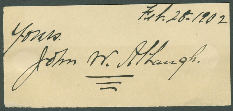Image 1 for John W. Albaugh - Autograph Sentiment Signed 02/28/1902 - HFSID 304455