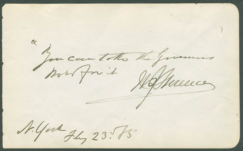Image 1 for William J. Florence - Autograph Quotation Signed 02/23/1885 co-signed by: Malvina Pray Florence - HFSID 304799