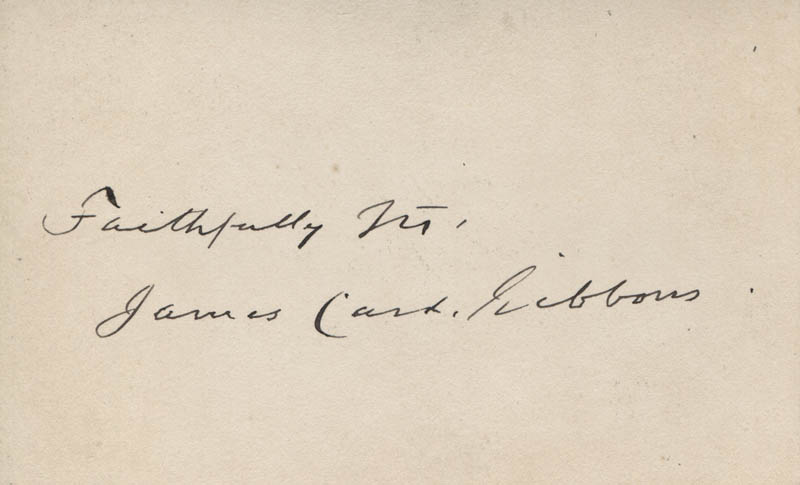 Image 1 for James Cardinal Gibbons - Autograph Sentiment On Calling Card Signed - HFSID 321353