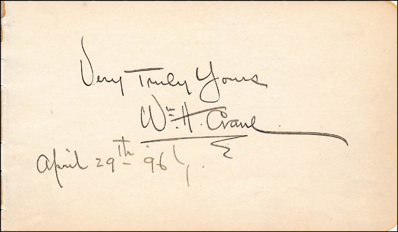 Image 1 for William H. Crane - Autograph Sentiment Signed 04/29/1896 - HFSID 323531
