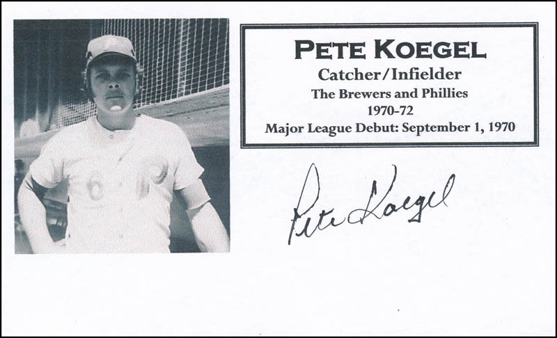 Image 1 for Pete Koegel - Printed Card Signed In Ink - HFSID 327036