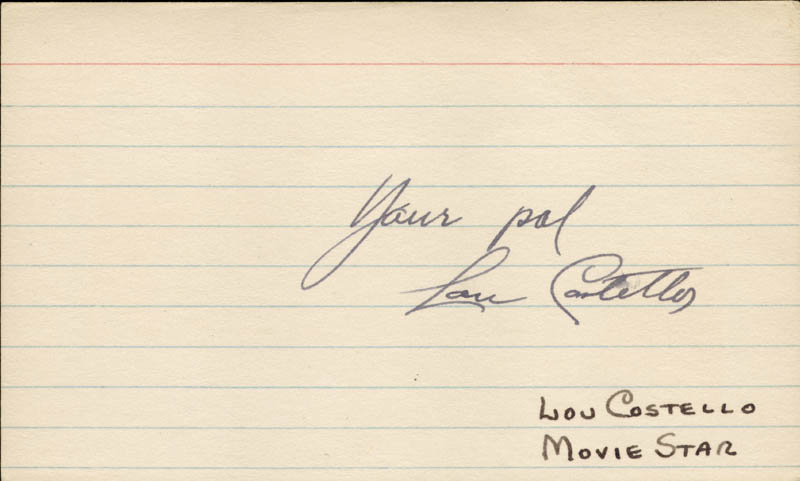 Image 1 for Abbott & Costello (Lou Costello) - Autograph Sentiment Signed - HFSID 32918
