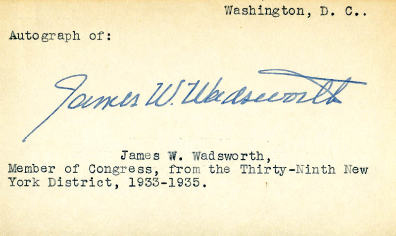Image 1 for James Wolcott Wadsworth, Jr. - Autograph - HFSID 34844