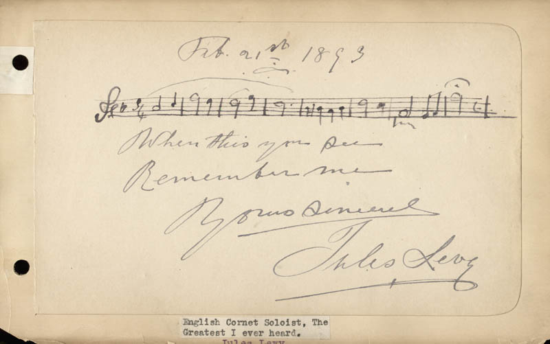 Image 1 for Jules Levy - Autograph Musical Quotation Signed 02/21/1893 - HFSID 35303
