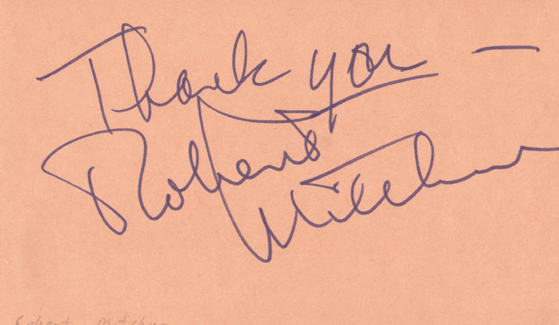 Image 1 for Robert Mitchum - Autograph Sentiment Signed - HFSID 37610