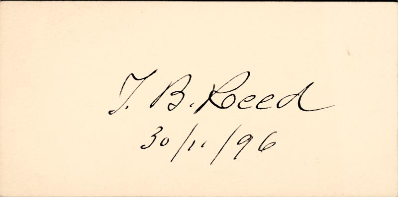 Image 1 for Thomas B. Reed - Printed Card Signed In Ink 11/30/1896 - HFSID 40171