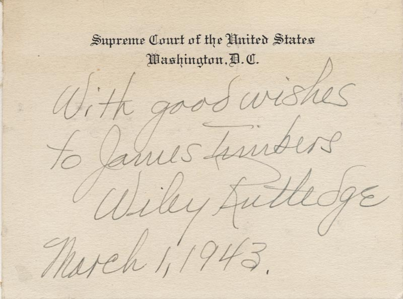 Image 1 for Associate Justice Wiley B. Rutledge - Inscribed Supreme Court Card Signed 03/01/1943 - HFSID 40301