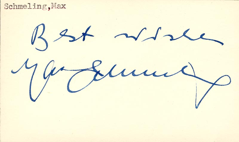 Image 1 for Max Schmeling - Autograph Sentiment Signed - HFSID 41509