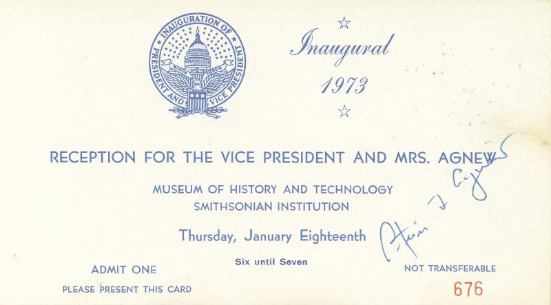Image 1 for Vice President Spiro T. Agnew - Inaugural Ticket Signed Circa 1973 - HFSID 41550