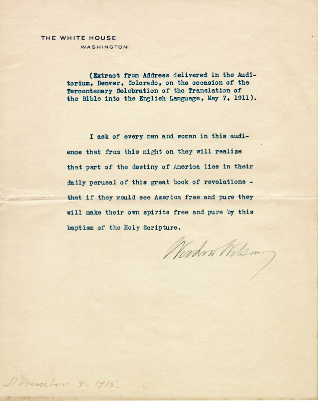 Image 1 for President Woodrow Wilson - Typed Quotation Signed 11/08/1915 - HFSID 4979