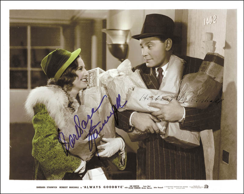 Image 1 for Always Goodbye Movie Cast - Autographed Inscribed Photograph co-signed by: Barbara Stanwyck, Herbert Marshall - HFSID 53922