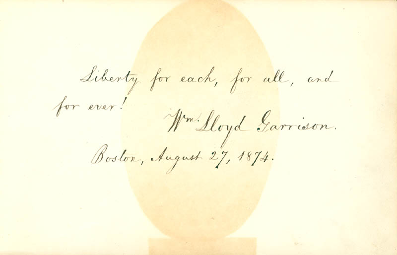 Image 1 for William Lloyd Garrison - Autograph Quotation Signed 08/27/1874 - HFSID 56683
