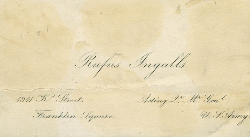 Image 3 for Major General Rufus Ingalls - Calling Card Signed - HFSID 72587