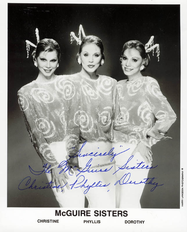Image 1 for Mcguire Sisters, The - Printed Photograph Signed In Ink with co-signers - HFSID 75342