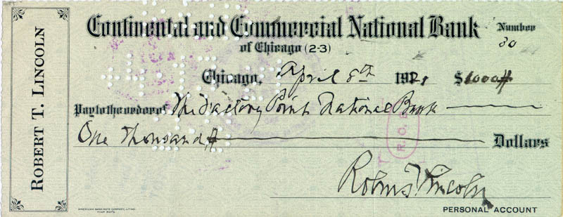 Image 1 for Robert Todd Lincoln - Autographed Signed Check 04/08/1921 - HFSID 75896