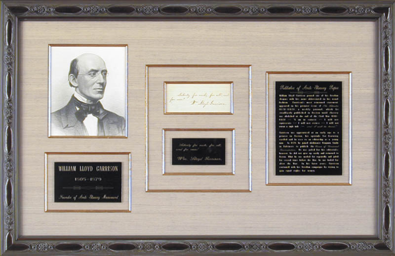 Image 1 for William Lloyd Garrison - Autograph Quotation Signed - HFSID 76290