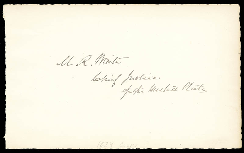 Image 1 for Chief Justice Morrison R. Waite - Autograph - HFSID 79265