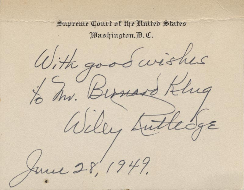Image 1 for Associate Justice Wiley B. Rutledge - Inscribed Supreme Court Card Signed 06/28/1949 - HFSID 79444