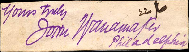 Image 1 for John Wanamaker - Autograph Sentiment Signed - HFSID 79730