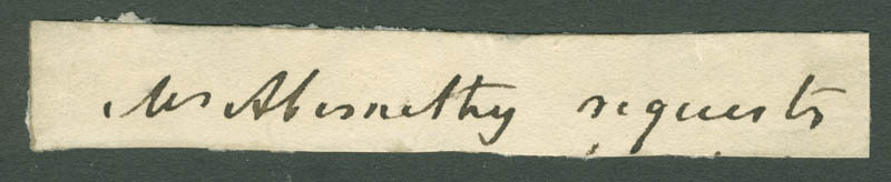 Image 1 for John Abernethy - Third Person Autograph Fragment - HFSID 81117
