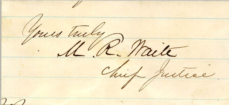 Image 1 for Chief Justice Morrison R. Waite - Autograph Sentiment Signed - HFSID 83233