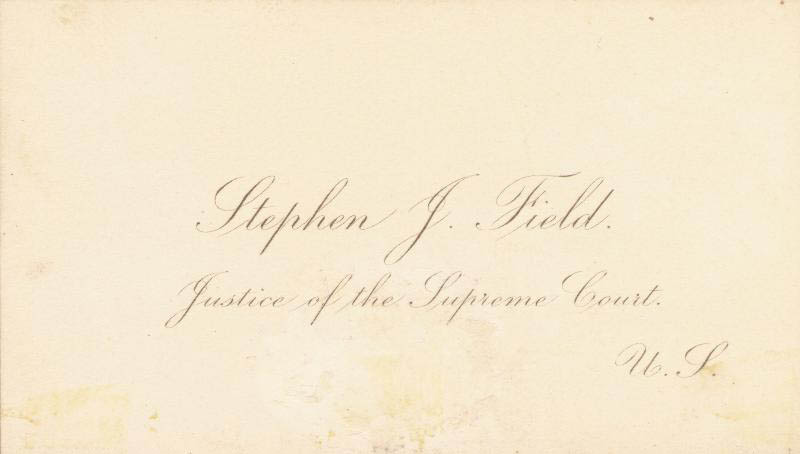 Image 3 for Associate Justice Stephen J. Field - Calling Card Signed - HFSID 83234