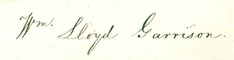 Image 1 for William Lloyd Garrison - Autograph - HFSID 84843