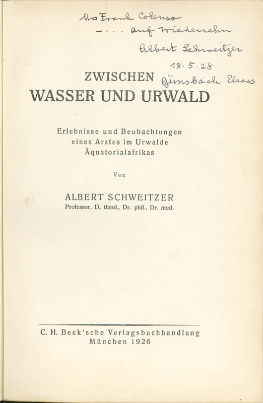 Image 1 for Albert Schweitzer - Inscribed Book Signed 05/18/1928 - HFSID 9436