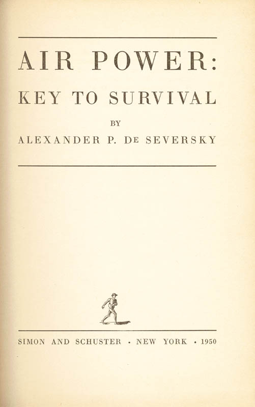 Image 3 for Alexander De Seversky - Inscribed Book Signed 09/05/1972 - HFSID 9442