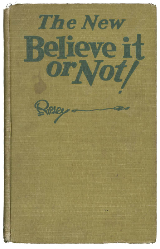 Image 1 for Robert 'Believe It Or Not!' Ripley - Inscribed Book Signed 1931 - HFSID 9703