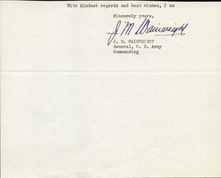 Autographs: GENERAL JONATHAN M. WAINWRIGHT IV - TYPED SENTIMENT SIGNED