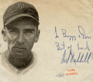 CARL HUBBELL - INSCRIBED SIGNATURE