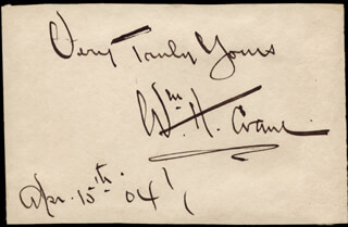 WILLIAM H. CRANE - AUTOGRAPH SENTIMENT SIGNED 04/15/1904