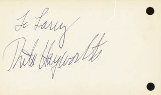 RITA THE LOVE GODDESS HAYWORTH - INSCRIBED SIGNATURE