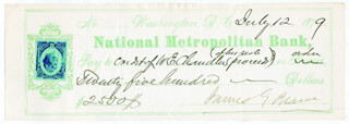 JAMES G. BLAINE - AUTOGRAPHED SIGNED CHECK 07/12/1879