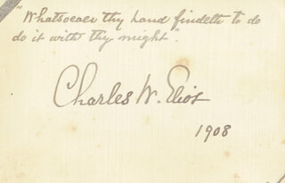 CHARLES W. ELIOT - AUTOGRAPH QUOTATION SIGNED 1908
