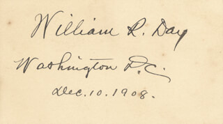 Autographs: ASSOCIATE JUSTICE WILLIAM R. DAY - SIGNATURE(S) 12/10/1908
