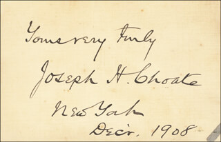 Autographs: JOSEPH H. CHOATE - AUTOGRAPH SENTIMENT SIGNED 12/1908
