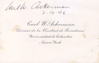 Autographs: CARL W. ACKERMAN - CALLING CARD SIGNED 02/16/1946