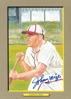 JOHNNY MIZE - PEREZ-STEELE ILLUSTRATION SIGNED