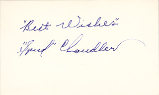 SPUD (SPURGEON) CHANDLER - AUTOGRAPH SENTIMENT SIGNED  - HFSID 114042