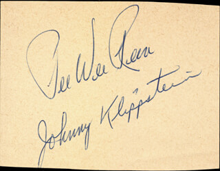 PEE WEE REESE - AUTOGRAPH CO-SIGNED BY: JOHNNY KLIPPSTEIN