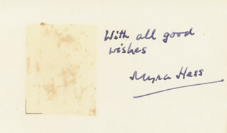 DAME MYRA HESS - AUTOGRAPH SENTIMENT SIGNED