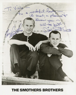 THE SMOTHERS BROTHERS - AUTOGRAPH NOTE ON PRINTED PHOTOGRAPH SIGNED IN INK CO-SIGNED BY: SMOTHERS BROTHERS (DICK SMOTHERS), SMOTHERS BROTHERS (TOM SMOTHERS)
