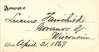 GOVERNOR LUCIUS FAIRCHILD - AUTOGRAPH 04/21/1869