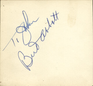 ABBOTT & COSTELLO (BUD ABBOTT) - INSCRIBED SIGNATURE CO-SIGNED BY: PATRICIA KNIGHT