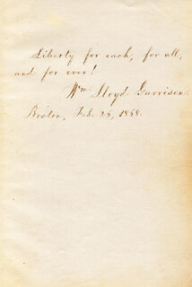 WILLIAM LLOYD GARRISON - AUTOGRAPH QUOTATION SIGNED 02/26/1868