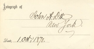 Autographs: MAJOR GENERAL JOHN A. DIX - PRINTED CARD SIGNED IN INK 10/01/1870