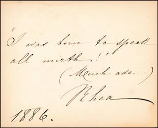 HORTENSE RHEA - AUTOGRAPH QUOTATION SIGNED 1886